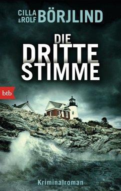 Die dritte Stimme / Olivia Rönning & Tom Stilton Bd.2 - Börjlind, Rolf; Börjlind, Cilla