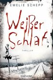 Weißer Schlaf / Jana Berzelius Bd.2