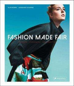 Fashion Made Fair - Köhrer, Ellen; Schaffrin, Magdalena