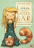 Luna und der Katzenbär vertragen sich wieder / Luna und der Katzenbär Bd.2