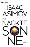 Die nackte Sonne / Foundation-Zyklus Bd.5