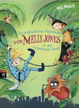 Buch-Reihe Melly Jones von Will Mabbitt