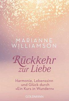Rückkehr zur Liebe - Williamson, Marianne