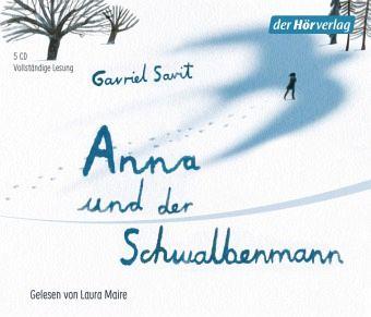 Anna und der Schwalbenmann, 5 Audio-CDs - Savit, Gavriel