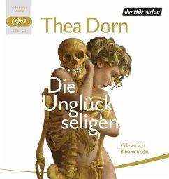 Die Unglückseligen, 2 MP3-CDs - Dorn, Thea