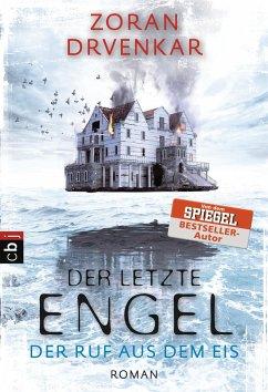 Der Ruf aus dem Eis / Der letzte Engel Bd.2 - Drvenkar, Zoran