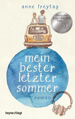 Mein bester letzter Sommer - Freytag, Anne