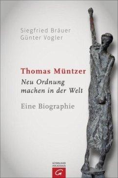 Thomas Müntzer - Bräuer, Siegfried; Vogler, Günter
