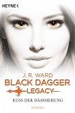 Kuss der Dämmerung / Black Dagger Legacy Bd.1