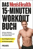 Das Men's Health 15-Minuten-Workout-Buch - die Pocketausgabe