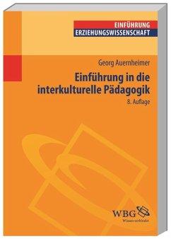 Einführung in die Interkulturelle Pädagogik - Auernheimer, Georg