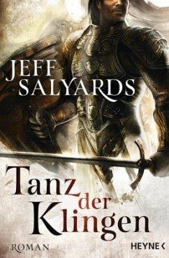Tanz der Klingen / Klingen Bd.1 - Salyards, Jeff