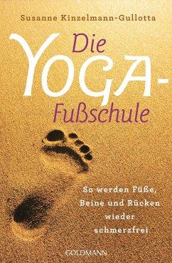 Die Yoga-Fußschule - Kinzelmann-Gullotta, Susanne