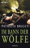 Im Bann der Wölfe / Alpha & Omega Bd.4