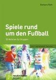 Spiele rund um den Fußball