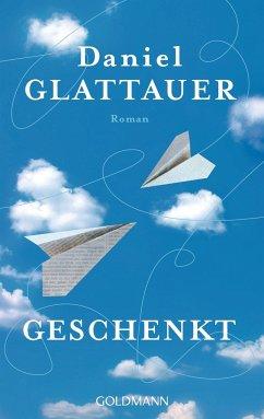 Geschenkt - Glattauer, Daniel