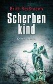 Scherbenkind / Hauptkommissarin Verena Sander Bd.2