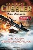 Die Kuba-Verschwörung / Dirk Pitt Bd.23
