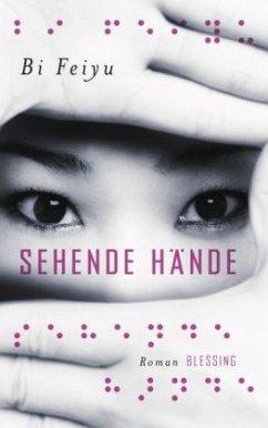 Sehende Hände - Bi, Feiyu