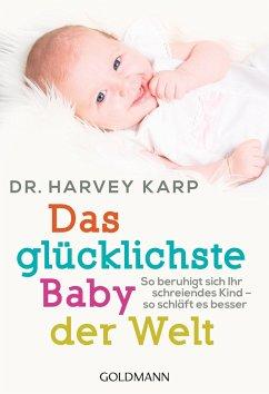 Das glücklichste Baby der Welt - Karp, Harvey