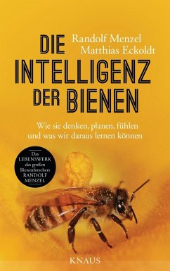 Die Intelligenz der Bienen - Menzel, Randolf; Eckoldt, Matthias