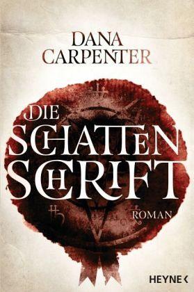 Die Schattenschrift - Carpenter, Dana
