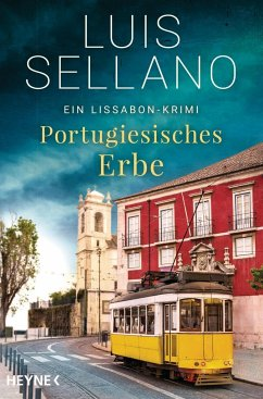Portugiesisches Erbe / Lissabon-Krimi Bd.1 - Sellano, Luis