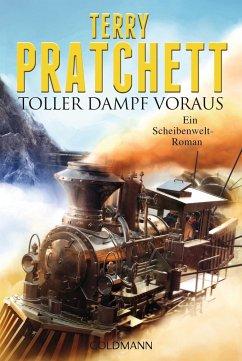 Toller Dampf voraus / Scheibenwelt Bd.34 - Pratchett, Terry