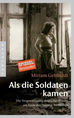 Als die Soldaten kamen - Gebhardt, Miriam