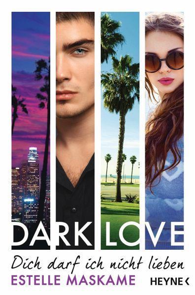 Dich darf ich nicht lieben / Dark love Bd.1 - Maskame, Estelle