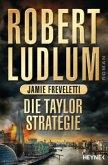 Die Taylor-Strategie / Covert One Bd.11 (Restexemplar)