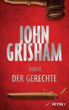 Der Gerechte - Grisham, John