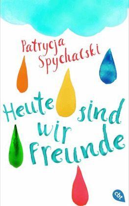 Heute sind wir Freunde Patrycja Spychalski