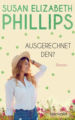 Ausgerechnet den? / Chicago Stars Bd.1 - Phillips, Susan E.