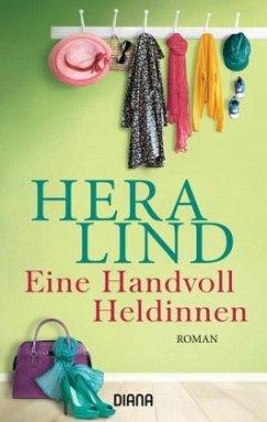Eine Handvoll Heldinnen - Lind, Hera