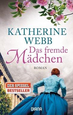 Das fremde Mädchen - Webb, Katherine