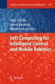 Soft Computing for Intelligent Control and Mobile Robotics (eBook, PDF)