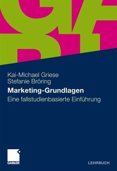 Marketing-Grundlagen (eBook, PDF) - Griese, Kai-Michael; Bröring, Stefanie