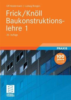 Frick/Knöll Baukonstruktionslehre 1 (eBook, PDF) - Hestermann, Ulf; Rongen, Ludwig