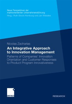An Integrative Approach to Innovation Management (eBook, PDF) - Zacharias, Nicolas