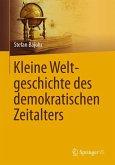 Kleine Weltgeschichte des demokratischen Zeitalters (eBook, PDF)
