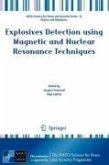 Explosives Detection using Magnetic and Nuclear Resonance Techniques (eBook, PDF)