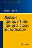 Algebraic Topology of Finite Topological Spaces and Applications (eBook, PDF)