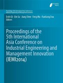 Proceedings of the 5th International Asia Conference on Industrial Engineering and Management Innovation (IEMI2014) (eBook, PDF)
