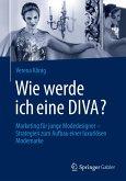 Wie werde ich eine DIVA? (eBook, PDF)