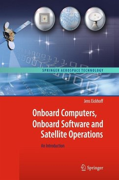 Onboard Computers, Onboard Software and Satellite Operations (eBook, PDF) - Eickhoff, Jens