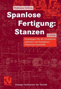 Spanlose Fertigung: Stanzen (eBook, PDF) - Hellwig, Waldemar