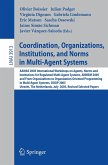 Coordination, Organizations, Institutions, and Norms in Multi-Agent Systems (eBook, PDF)
