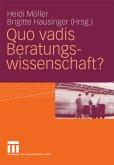 Quo vadis Beratungswissenschaft? (eBook, PDF)