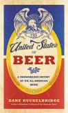 The United States of Beer (eBook, ePUB)